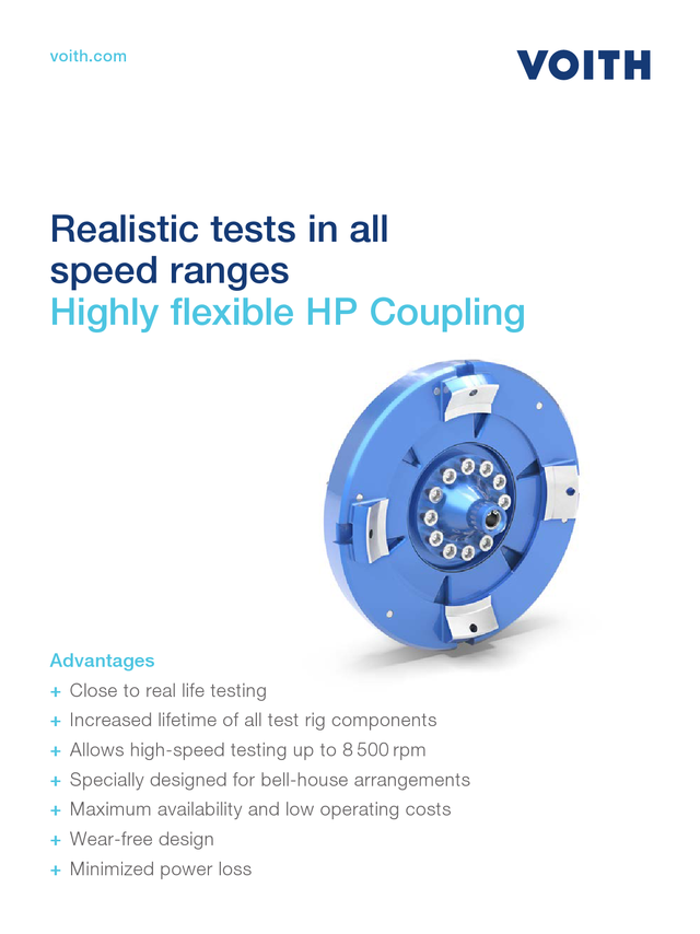 Realistic tests in all speed ranges - Highly flexible HP Coupling