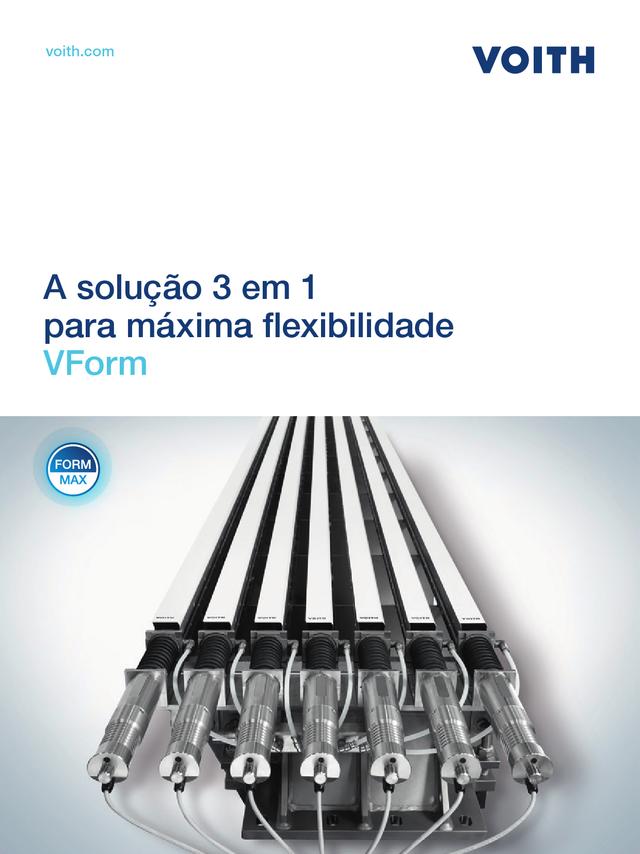 A solução 3 em 1 para máxima flexibilidade - VForm
