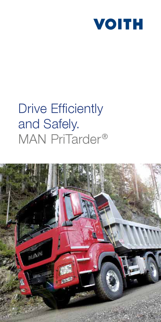 Drive Efficiently and Safely. MAN PriTarder