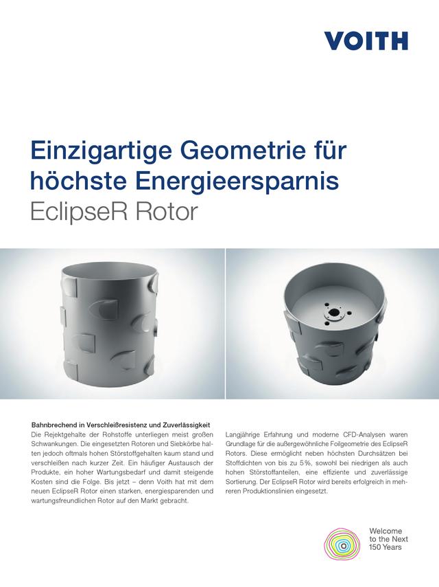 Einzigartige Geometrie für höchste Energieersparnis. EclipseR Rotor