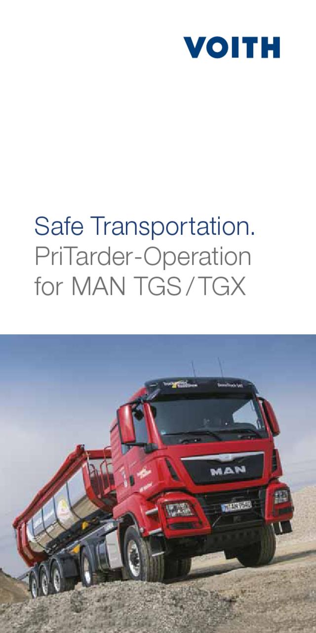 Safe Transportation. PriTarder-Operation for MAN TGS/ TGX