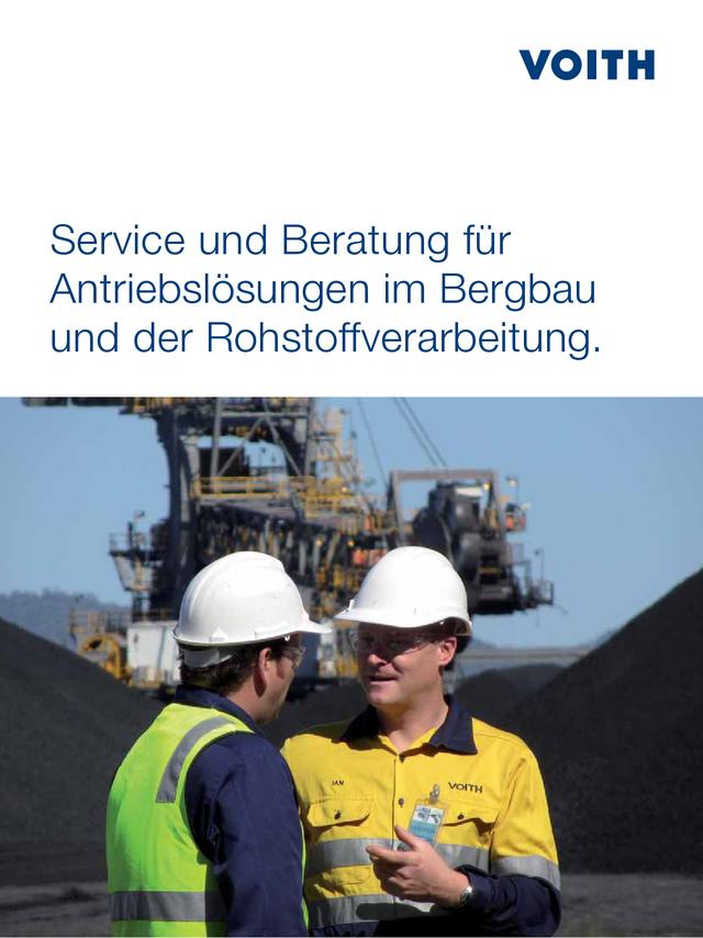 Service und Beratung für Antriebslösungen im Bergbau und der Rohstoffverarbeitung.