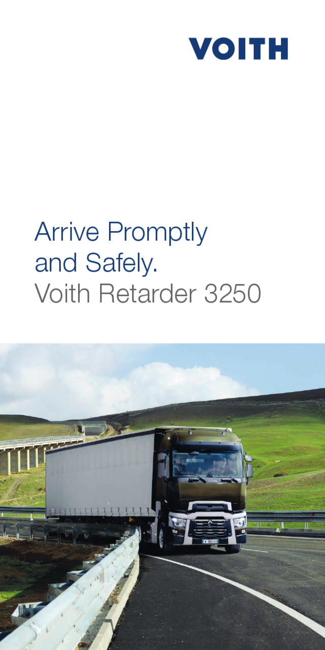 Arrive Promptly and Safely.  Voith Retarder 3250