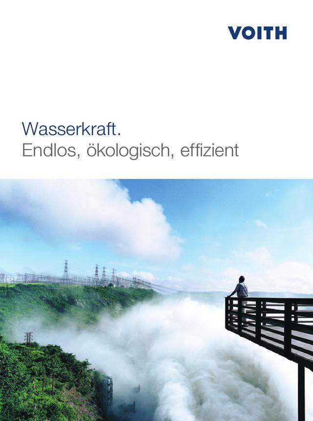 Wasserkraft. Endlos, ökologisch, effizient